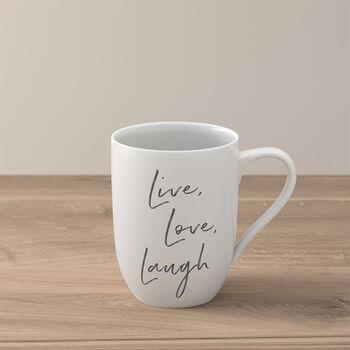 Statement Mug: Live Laugh Love